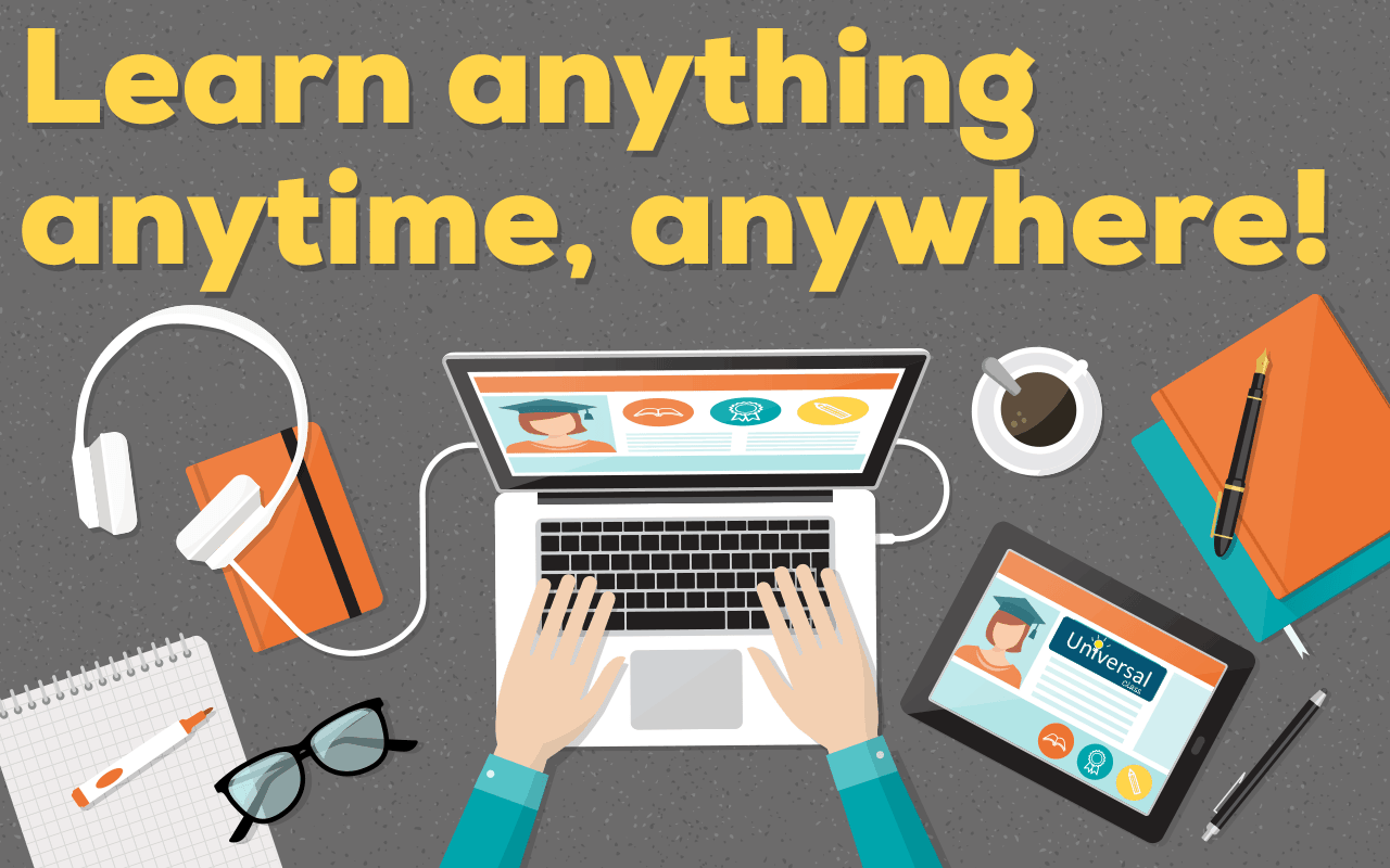 Learn anything anytime, anywhere with Universal Class.