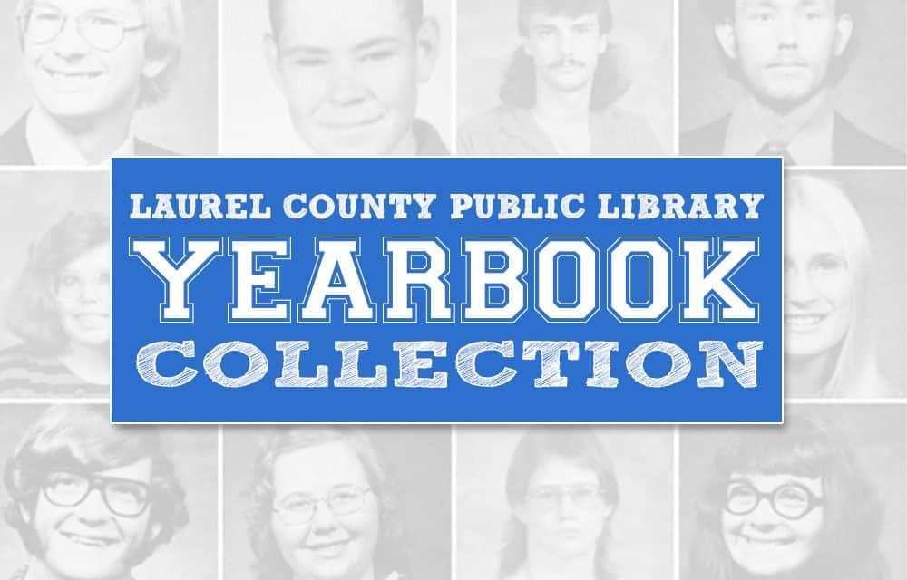 Laurel County Public Library Online Yearbook Collection Laurel