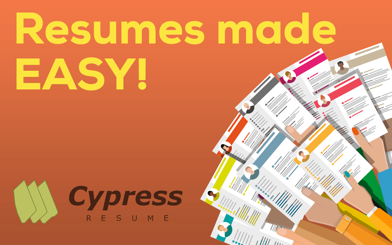 Resumes made easy! Cypress Resume